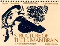Structure of the Human Brain - A Photography Atlas (Stephen J. DeArmond, Madeline M. Fusco, Maynard M. Dewey)