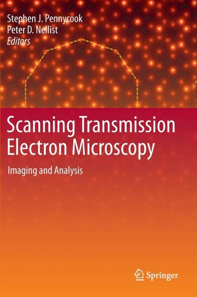 Scanning Transmission Electron Microscopy: Imaging and Analysis (S. Pennycook, P. Nellist)