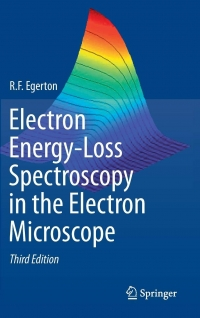 Electron Energy-Loss Spectroscopy in the Electron Microscope (R. F. Egerton)