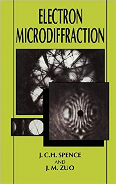 Electron Microdiffraction (J. C. H. Spence, J. M. Zuo)