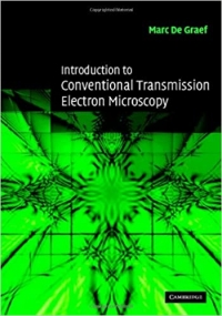 Introduction to Conventional Transmission Electron Microscopy (Marc de Graef)