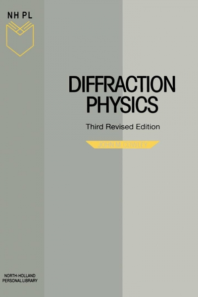 Diffraction Physics (John M. Cowley)