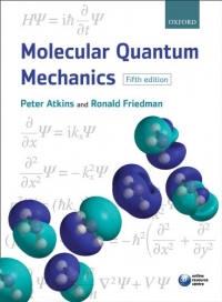Molecular Quantum Mechanics (Peter W. Atkins, Ronald S. Friedman)